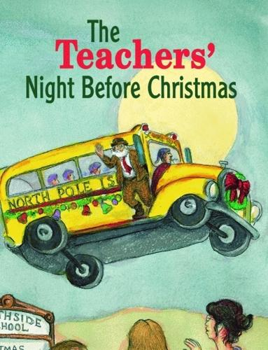Teachers' Night Before Christmas, The (Hardback)