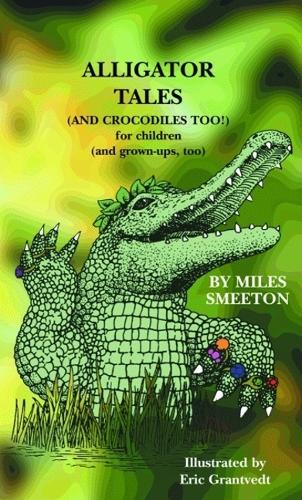 Alligator Tales (Hardback)