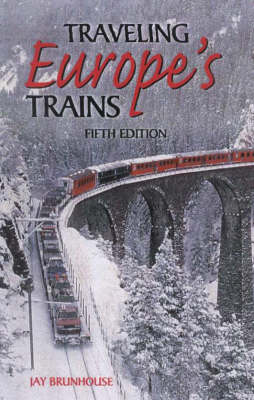 Traveling Europe's Trains (Paperback)