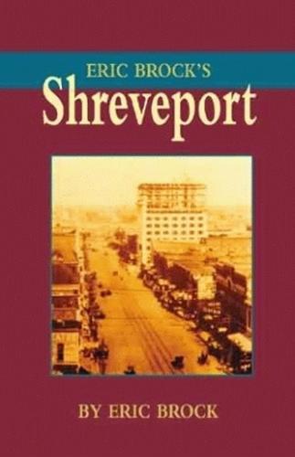 Eric Brock's Shreveport (Hardback)