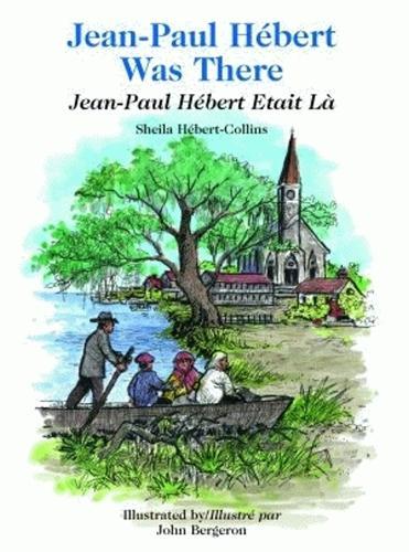 Jean-Paul Hebert Was There/Jean-Paul Hebert Etait LA (Hardback)