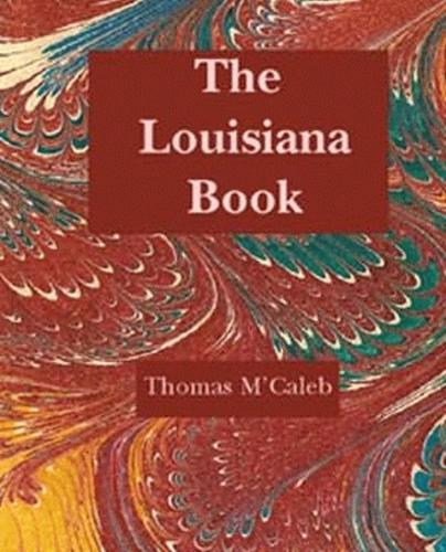 Louisiana Book, The: Selections from the Literature of the State (Paperback)
