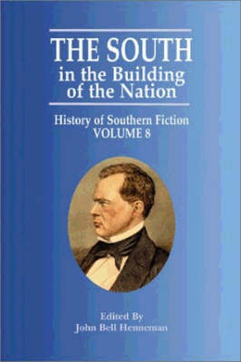 South in the Building of the Nation, The: History of Southern Fiction (Paperback)