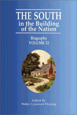South in the Building of the Nation, The: Biography K-Z (Paperback)