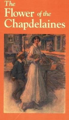 Flower of the Chapdelaines, The (Paperback)