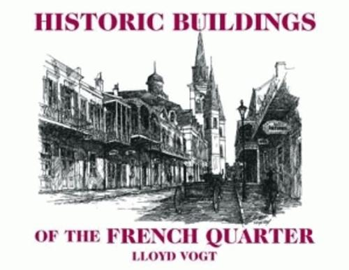 Historic Buildings of the French Quarter (Hardback)