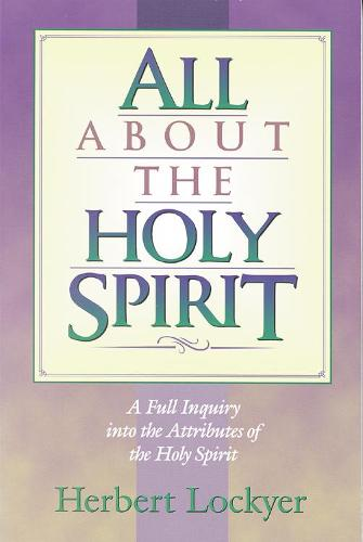 All About the Holy Spirit (Paperback)