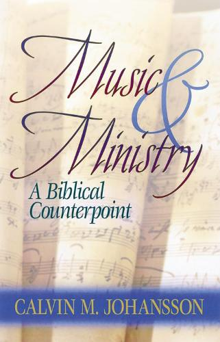 Music and Ministry (Paperback)