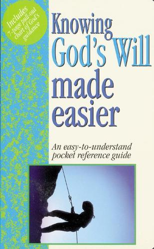 Knowing God's Will Made Easier: Pocket-Sized Bible Reference Guides - Made Easy (Paperback)
