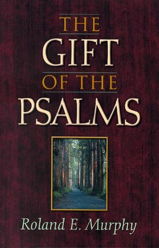 Gift of the Psalms (Paperback)