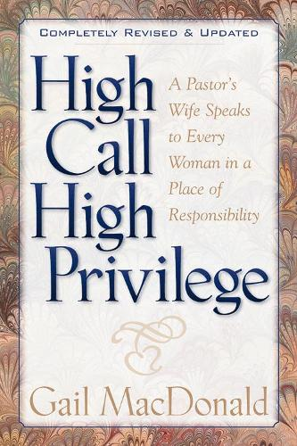 High Call, High Privilege (Paperback)