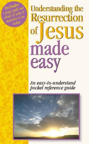 Understanding the Resurrection of Jesus Made Easy - Made Easy (Paperback)