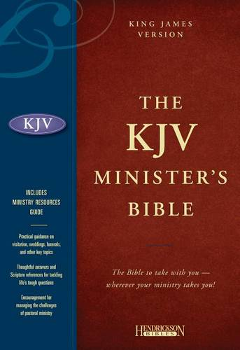 Minister's Bible-KJV: The Bible to Take with You--Wherever Your Ministry Takes You! (Hardback)