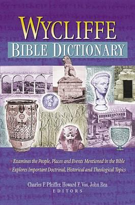 Wycliffe Bible Dictionary (Hardback)