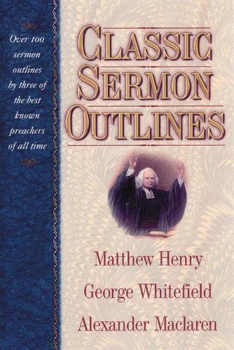 Classic Sermon Outlines (Hardback)
