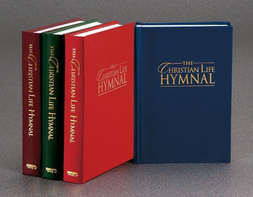 The Christian Life Hymnal (Hardback)