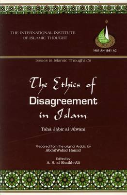 The Ethics of Disagreement in Islam (Paperback)