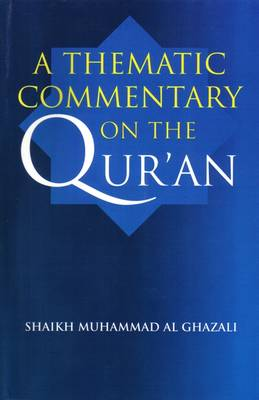 A Thematic Commentary on the Quran (Paperback)