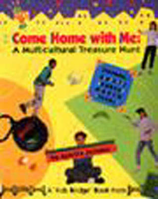 Come Home with ME: A Multicultural Treasure Hunt - Kids bridge (Hardback)