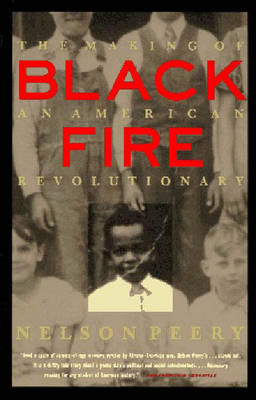 Black Fire: The Making of an American Revolutionary (Paperback)