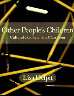 Other People's Children: Cultural Conflict in the Classroom (Book)