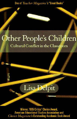 Other People's Children: Cultural Conflict in the Classroom (Paperback)