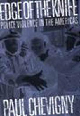 Edge of the Knife: Police Violence in the Americas (Hardback)