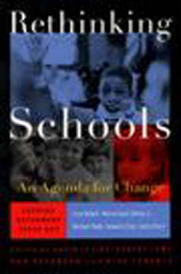 Rethinking Schools: A Collection from the Leading Journal of School Reform (Paperback)