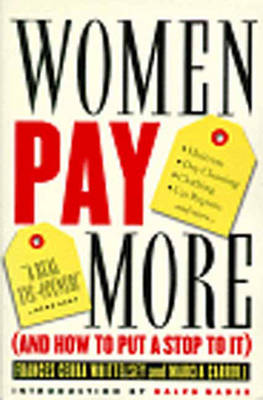 Women Pay More: And How to Put a Stop to it (Paperback)