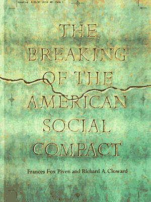 The Breaking of the American Social Contract (Hardback)