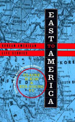East to America: Korean American Life Stories (Book)