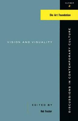 Vision And Visuality: Discussions in Contemporary Culture #2 (Paperback)
