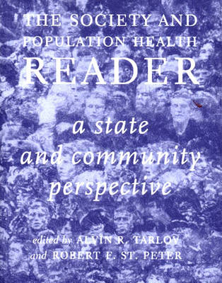 Society And Population Health Reader, The: Vol 2: A State and Community Perspective (Hardback)
