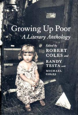 Growing Up Poor: A Literary Anthology (Hardback)