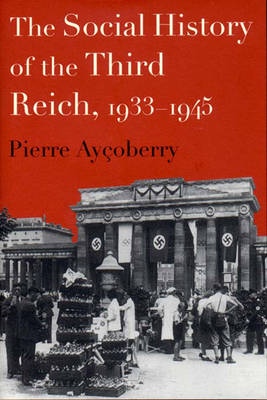 The Social History of the Third Reich, 1933-1945 (Paperback)