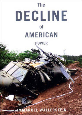 The Decline Of American Power (Paperback)