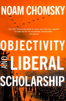 Objectivity And Liberal Scholarship (Paperback)