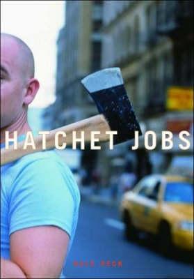 Hatchet Jobs: Writings on Contemporary Fiction (Hardback)