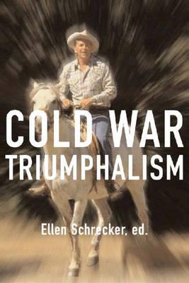 Cold War Triumphalism (Hardback)