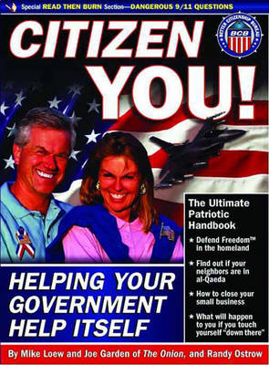 Citizen You: Helping Your Government Help Itself (Paperback)