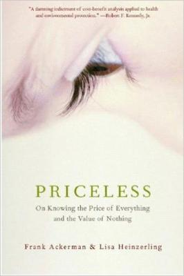Priceless: On Knowing the Price of Everything and the Value of Nothing (Paperback)
