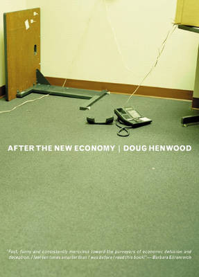 After The New Economy: The Binge... And the Hangover That Won't Go Away (Paperback)