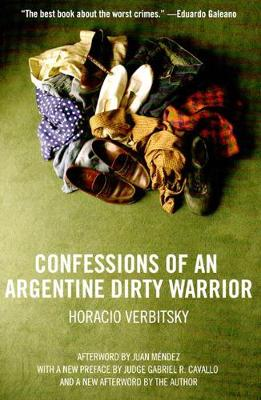 Confessions Of An Argentine Dirty Warrior (Paperback)