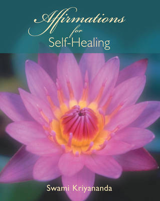 Affirmations for Self Healing (Paperback)