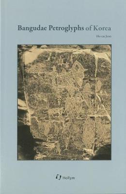 Bangudae Petroglyphs Of Korea (Paperback)