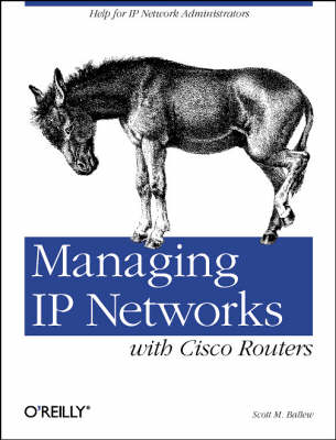 Managing IP Networks with Cisco Routers (Book)