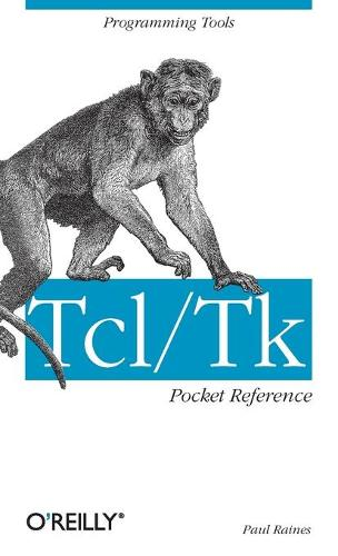 Tcl/Tk Pocket Reference: Programming Tools (Book)