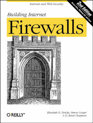 Building Internet Firewalls (Paperback)