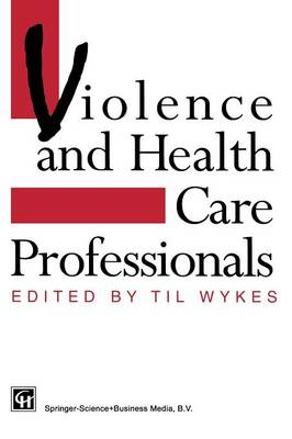 Violence and Health Care Professionals (Paperback)