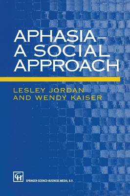 Aphasia - A Social Approach (Paperback)